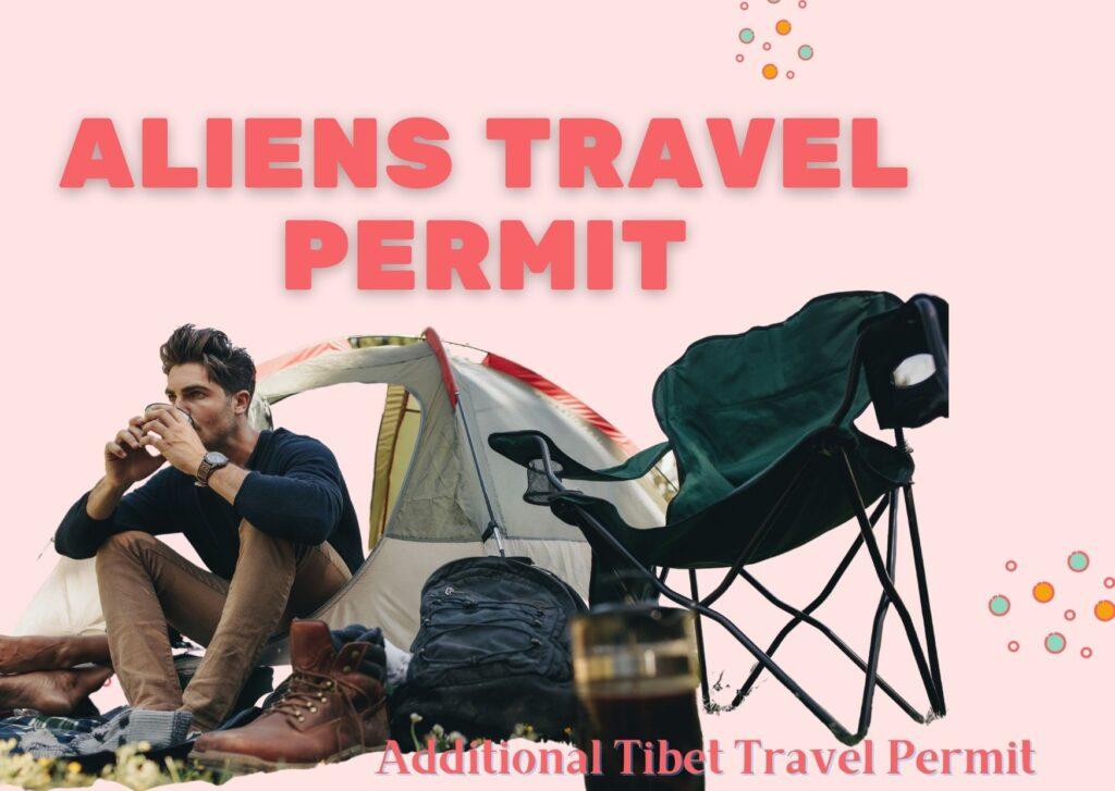 Aliens Tibet Travel Permit