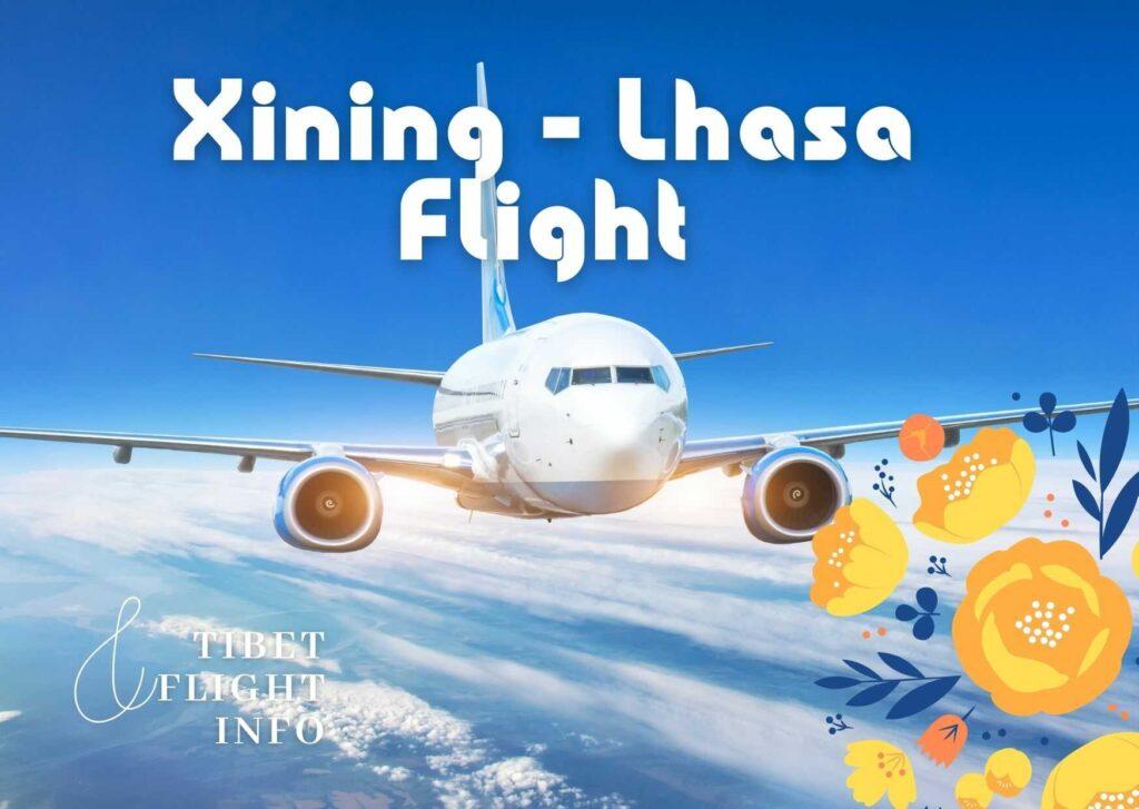 Xining Lhasa Flight