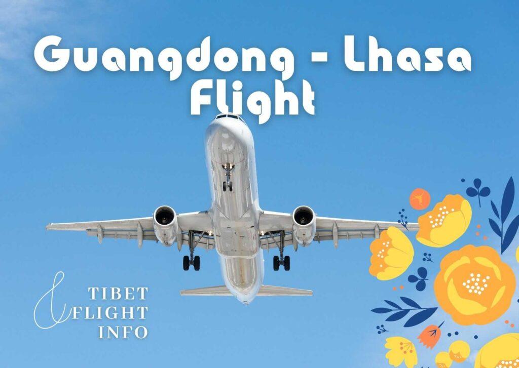 Guangdong Lhasa Flight