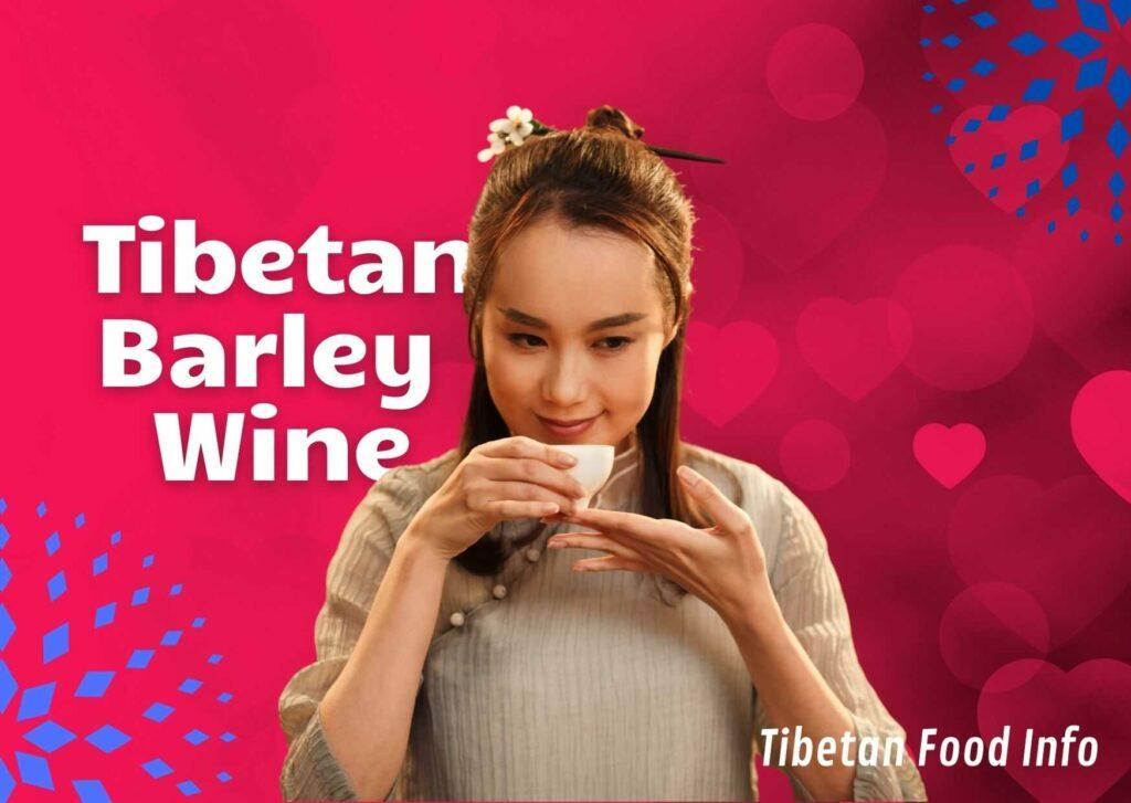 Tibetan Barley Wine