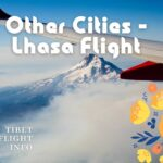 Other Cities Lhasa Flight