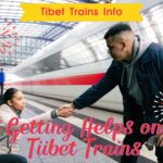 Getting helps on Tibet Trains