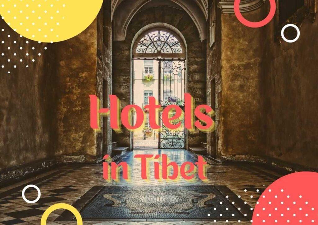 Hotels in Tibet