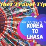 Korea to Lhasa