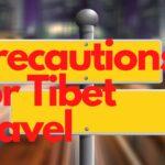Precautions for Tibet Travel