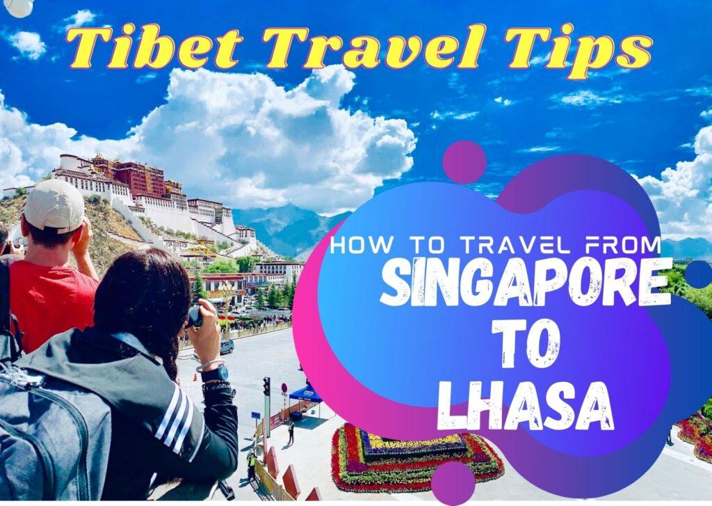 Singapore to Lhasa