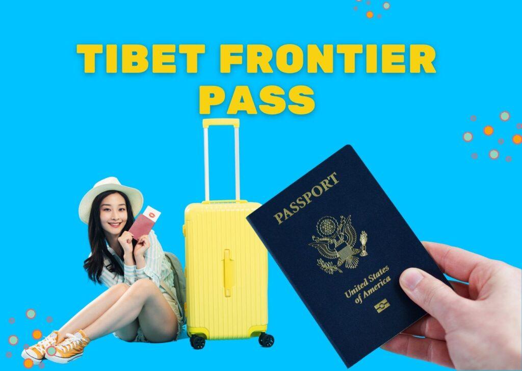 Tibet Frontier pass