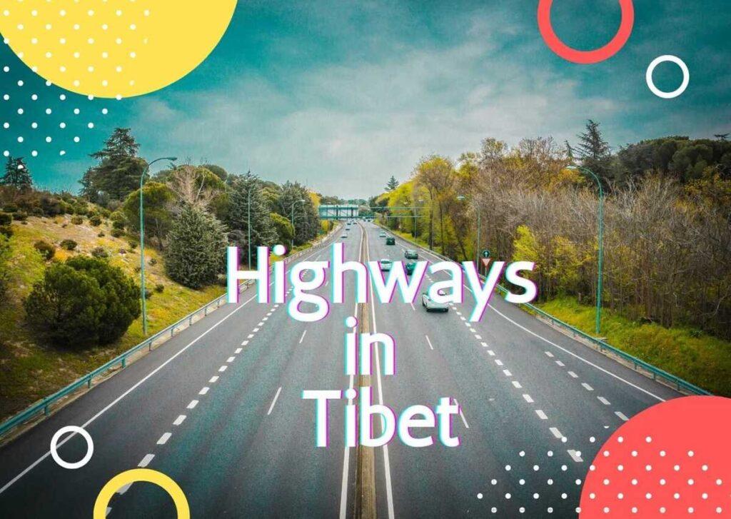 Tibet Highways