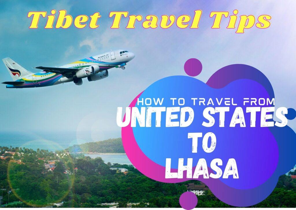 United States to Lhasa