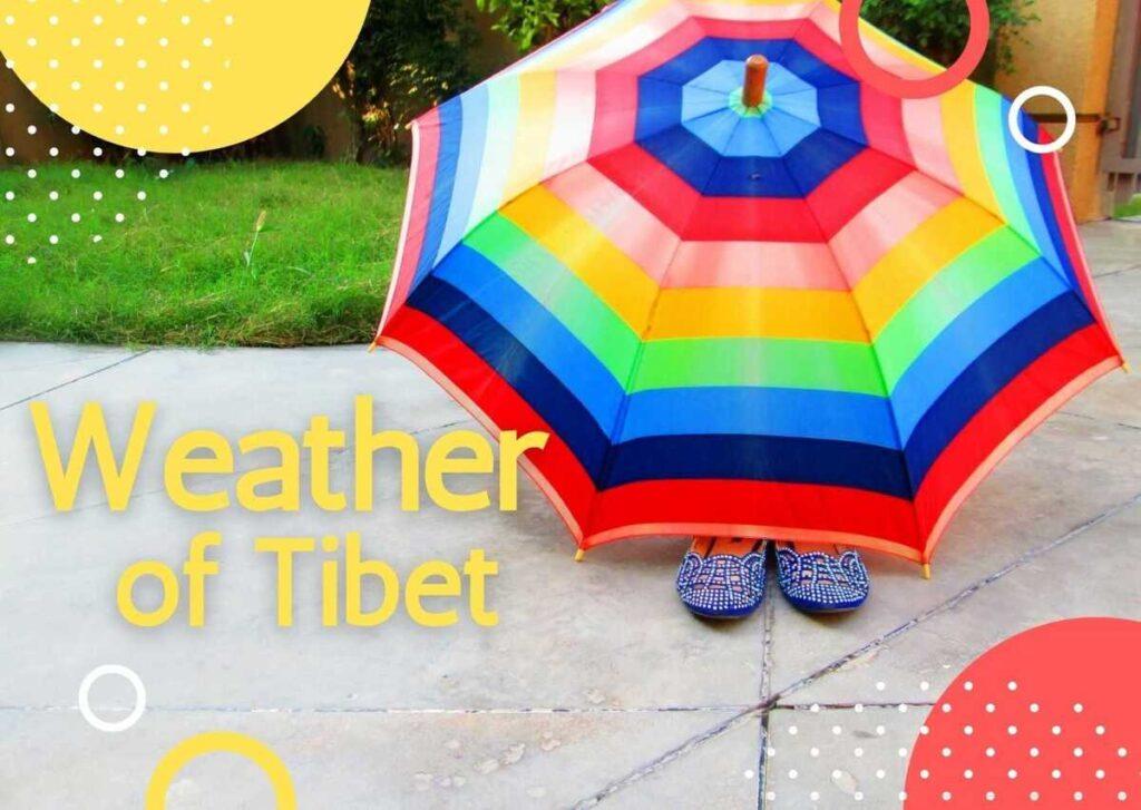 weather in Tibet